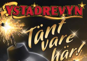 """Ystadrevyn """"Tänt vare här!"""", 12/1 – 3/2"""