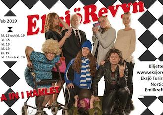 "Eksjörevyn ""Ända in i kaklet"", 9/2 – 16/2"